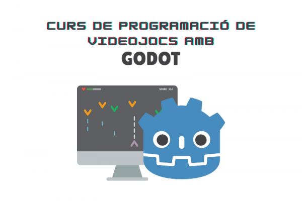 Curs de programació de videojocs amb Godot